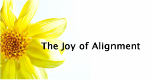 Alignment and Joy